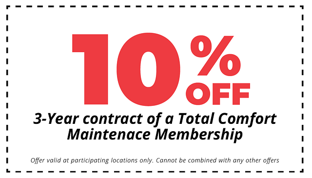 10% off 3-yr contract of total comfort maintenance membership